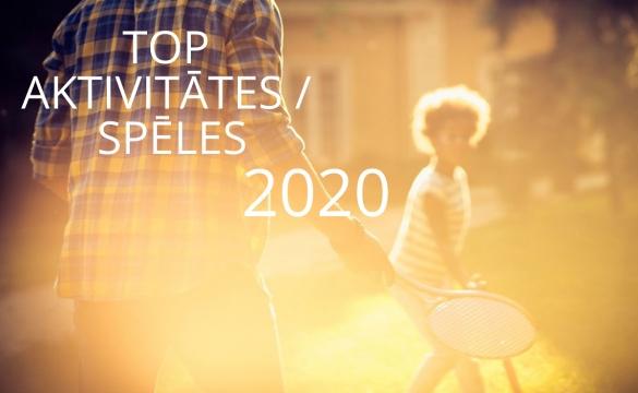Top spēles / aktivitātes 2020